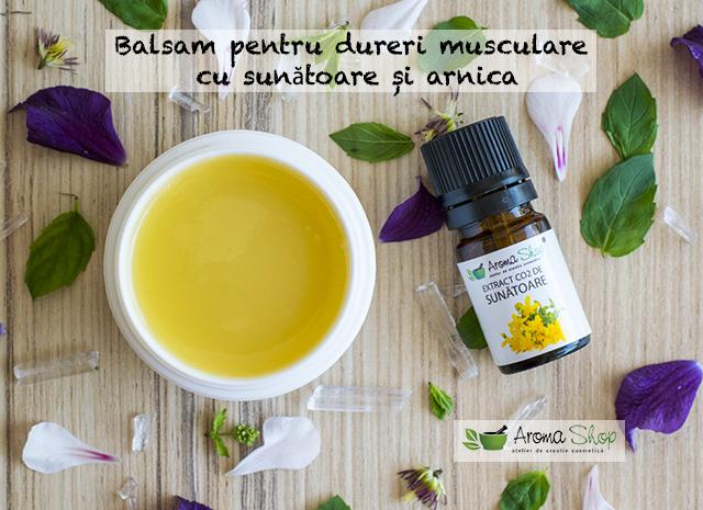 balsam pentru dureri musculare cu sunatoare si arnica